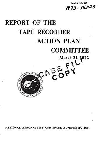 Report of the Tape Recorder Action Plan Committee, 21 March 1972 (English Edition)