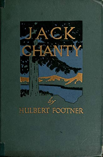 Jack Chanty: A Story of Athabasca (English Edition)