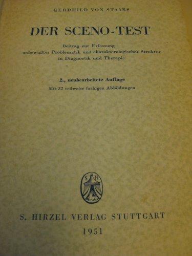 Der Sceno-Test (Beitrag zur Erfassung unbewusster Problematik und charakterologischer Struktur in Diagnostik und Therapie)