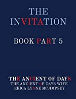 The Invitation Book Part 5
