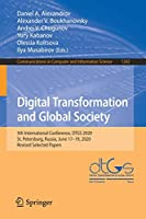 Digital Transformation and Global Society: 5th International Conference, DTGS 2020, St. Petersburg, Russia, June 17–19, 2020, Revised Selected Papers (Communications in Computer and Information Science, 1242)