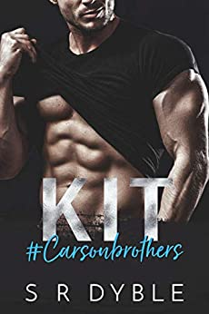 KIT (Carson Brothers Book 1) by [S R Dyble]