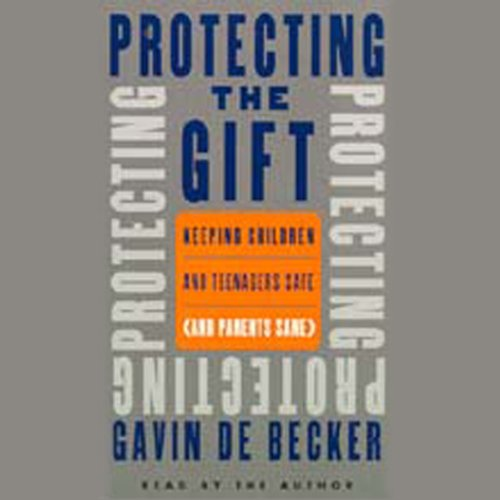 Protecting the Gift audiobook cover art