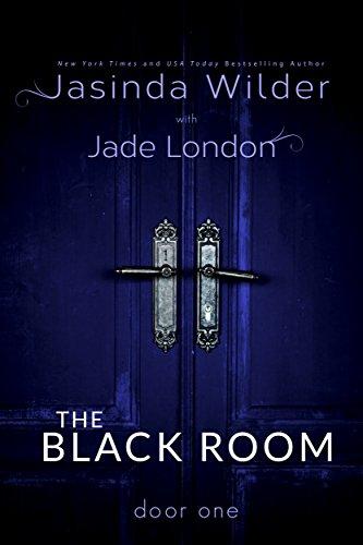 The Black Room: Door One by [Jasinda Wilder, Jade London]