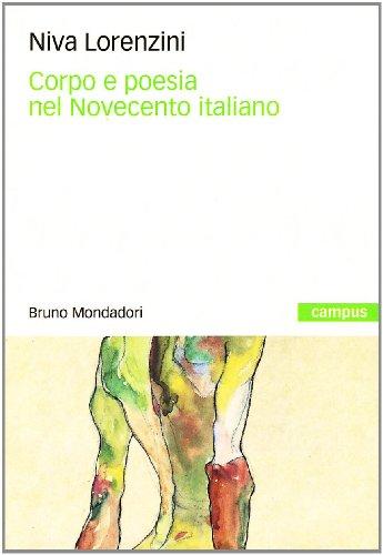 Corpo e poesia nel Novecento italiano