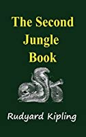 The Second Jungle Book by Rudyard Kipling(2014-01-28)