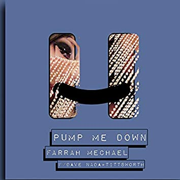 Pump Me Down (with Dave Nada & Tittsworth)