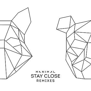 Stay Close (Gustavo Mota Remix)