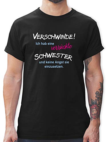 Bruder & Onkel - Ich hab eine verrückte Schwester - L - Schwarz - Bruder und Schwester - L190 - Tshirt Herren und Männer T-Shirts