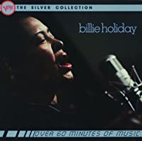 Billie Holiday: The Silver Collection by Billie Holiday (1990-10-25)