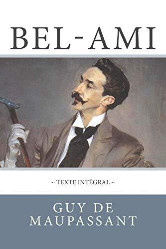 Bel-Ami de Maupassant, en texte intégral