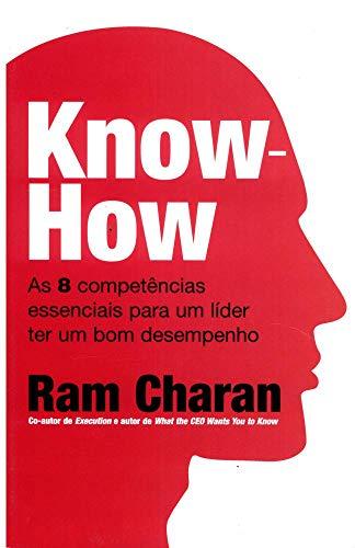 Know-how: as 8 Competências Essenciais Para um Líder ter um bom Desempenho