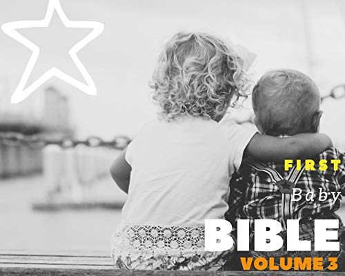 First Baby Bible. Volume 3.: Digital Audio Edition. (English Edition)