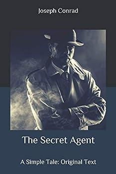The Secret Agent  A Simple Tale  Original Text