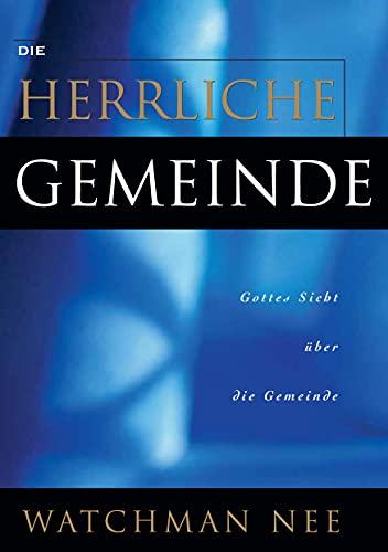 Die herrliche Gemeinde (German Edition)