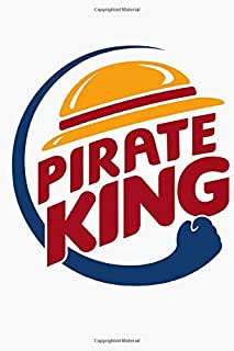 Pirate King Notebook: (110 Pages, Lined, 6 x 9)