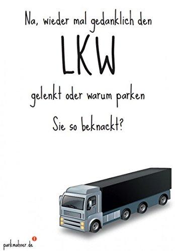 Parkmahner - Strafzettel für schlechtes Parken - LKW fahren - Scheiße geparkt! Lustige Verwarnung für die Falschparker-Windschutzscheibe!