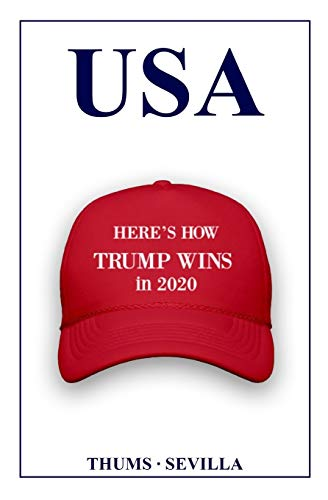 USA: Here's How Trump Wins in 2020