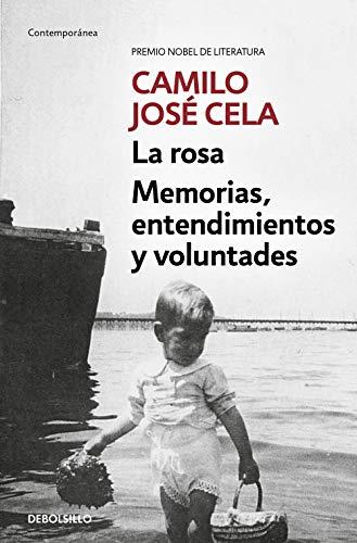 Memorias: La rosa / Memorias, entendimientos y voluntades (Contemporánea)