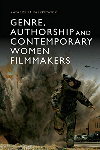 Compare Textbook Prices for Genre, Authorship and Contemporary Women Filmmakers 1 Edition ISBN 9781474425292 by Paszkiewicz, Katarzyna