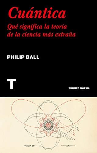 Cuántica: Qué significa la teoría de la ciencia más extraña (Noema)