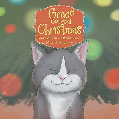 Grace Comes at Christmas: Grace Kommt Zu Weihnachten