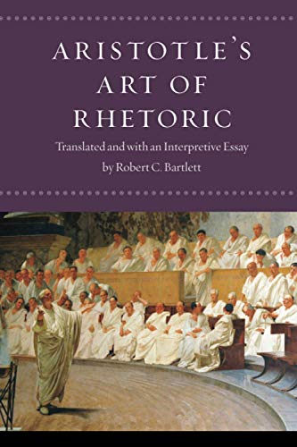"Compare Textbook Prices for Aristotle's ""Art of Rhetoric"" First Edition ISBN 9780226789903 by Aristotle,Bartlett, Robert C.,Bartlett, Robert C."