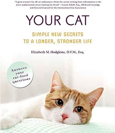 Amazon com: Your Cat: Simple New Secrets to a Longer, Stronger Life