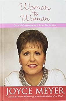 Hardcover Woman to Woman: Candid Conversations from Me to You (Faithwords) Book