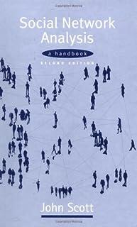 Social Network Analysis: A Handbook