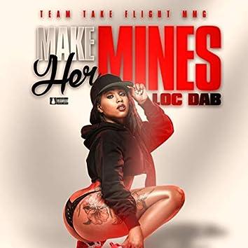 Make Her Mines