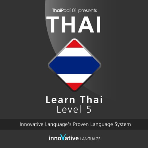 Learn Thai with Innovative Language's Proven Language System - Level 05: Advanced cover art