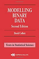 Modelling Binary Data (Chapman & Hall/CRC Texts in Statistical Science)