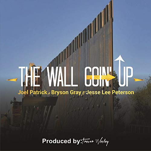 The Wall Goin' Up [Explicit]