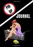 PIN UP: JOURNAL (PIN UP SERIES)...