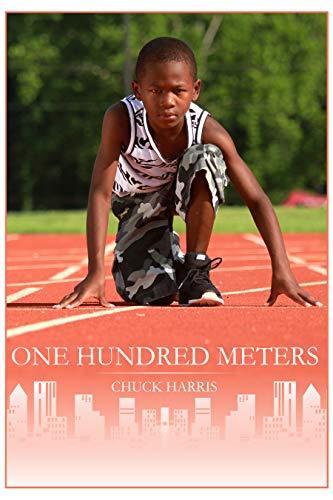 100 Meters by [Chuck Harris]