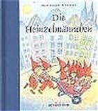 Die Heinzelmännchen. (Ab 3 J.).