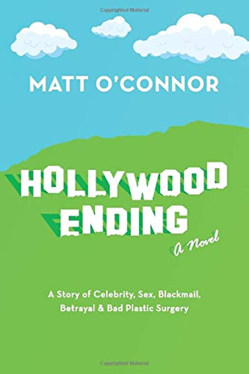 ランドリーポンペイ禁じるHollywood Ending: A Story of Celebrity, Sex, Blackmail, Betrayal & Bad Plastic Surgery