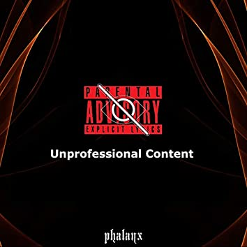 Unprofessional Content