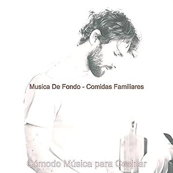 Musica De Fondo - Comidas Familiares