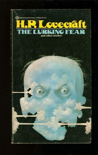 The Lurking Fear and Other Stories 034524690X Book Cover