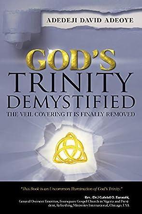 God's Trinity Demystified