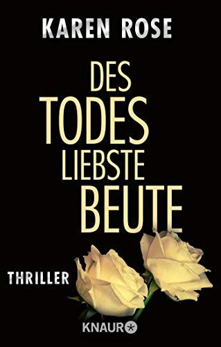Buchseite und Rezensionen zu 'Des Todes liebste Beute: Thriller (Die Chicago-Reihe, Band 3)' von Karen Rose
