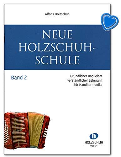 Neue Holzschuh-Schule Band 2 für diatonische Handharmonika - Verlag: Holzschuh VHR519 9790201324661