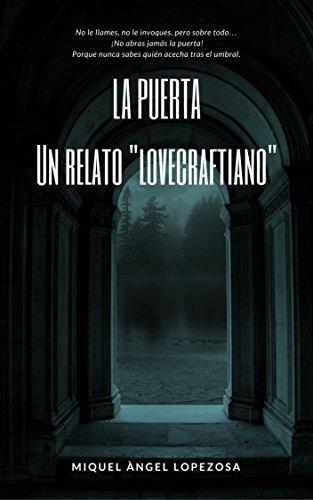 LA PUERTA: Un relato lovecraftiano