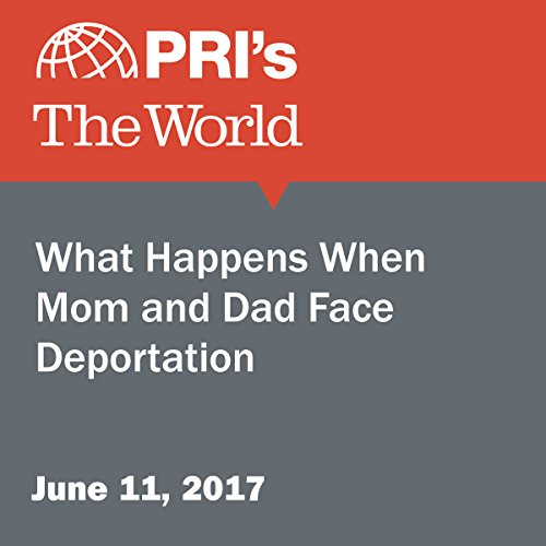 What Happens When Mom and Dad Face Deportation audiobook cover art