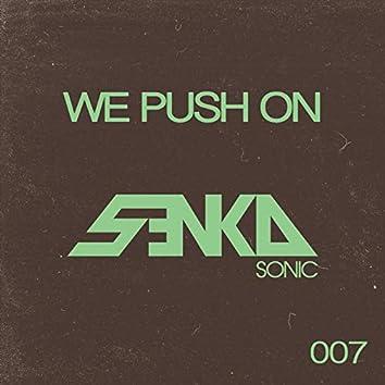 We Push On