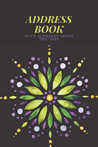 Address Books & Alphabet Index 21/22: Telephone Address Book, Names, Addresses, Phone Numbers, Email, Notebook for Contact and Birthday, Journal with ... | Large Print | Flower Bud Pattern Design