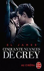 Cinquante nuances de Grey (Cinquante nuances, Tome 1) - Edition film: La Trilogie Fifty Shades