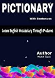 PICTIONARY: Learn English Vocabulary Through Pictures